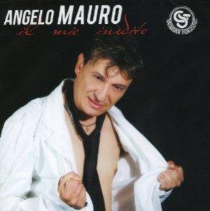 ANGELO MAURO - IL MIO INEDITO (CD)