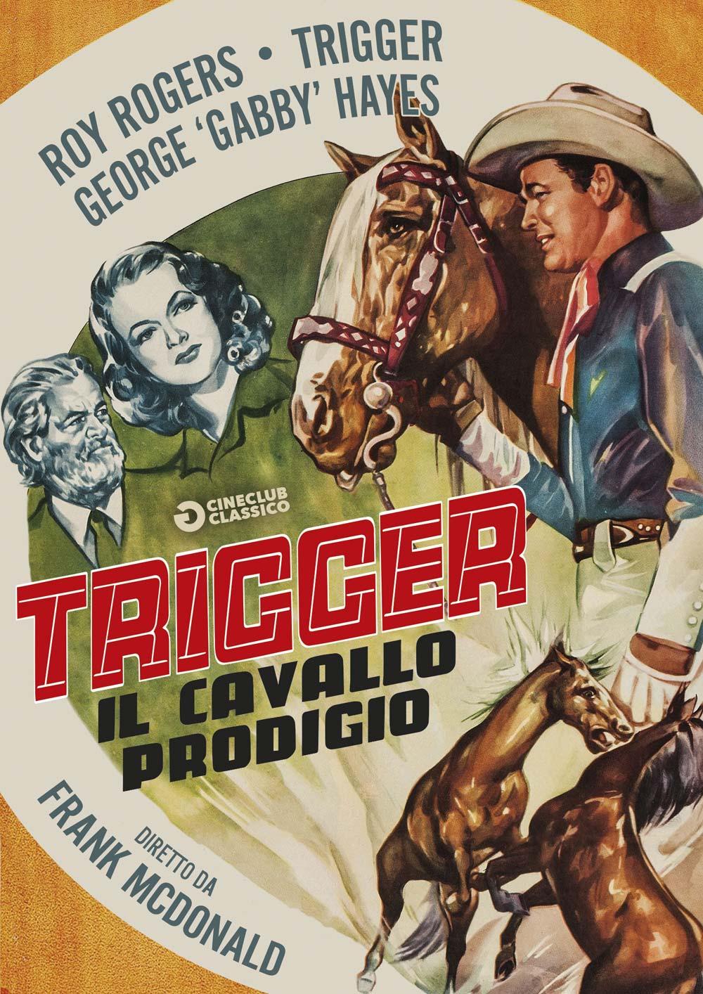 TRIGGER - IL CAVALLO PRODIGIO (DVD)