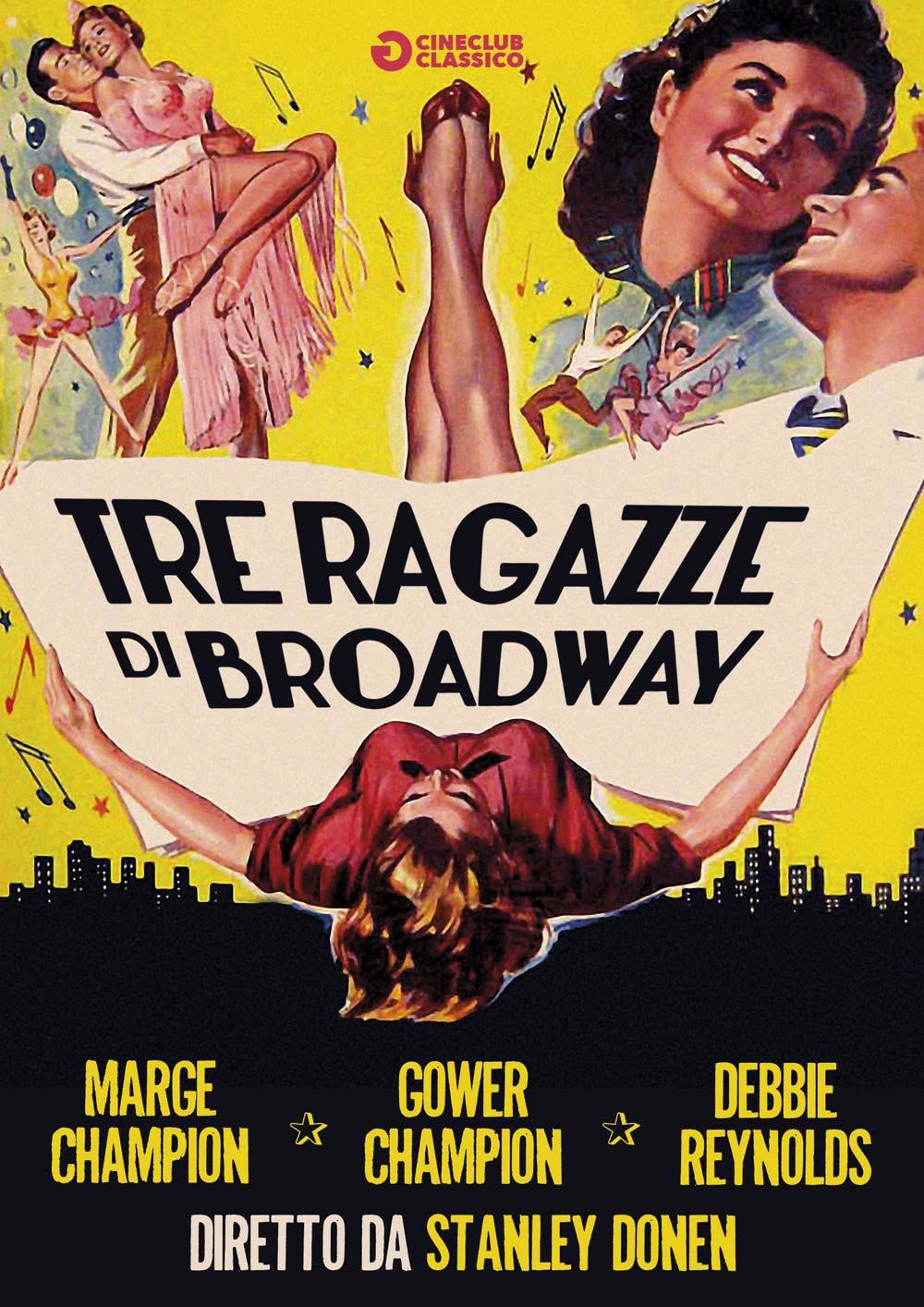TRE RAGAZZE DI BROADWAY (DVD)