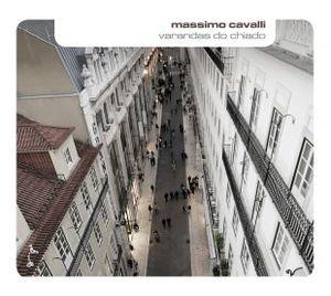 MASSIMO CAVALLI - VARANDAS DO CHIADO (CD)