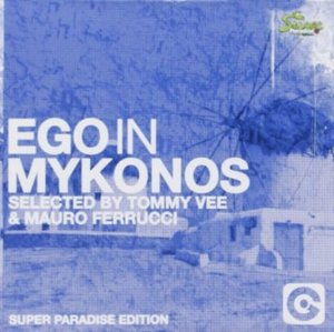 EGO IN MYKONOS (CD)