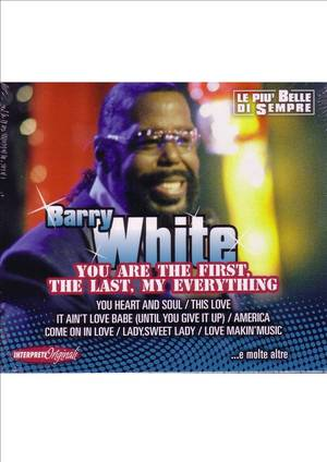 BARRY WHITE - YOU ARE THE FIRST, THE LAST, MY EVERYTHING (CD)