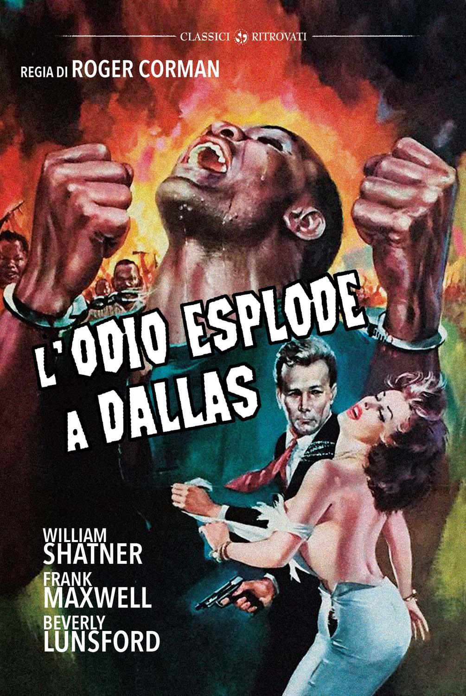 L'ODIO ESPLODE A DALLAS (DVD)