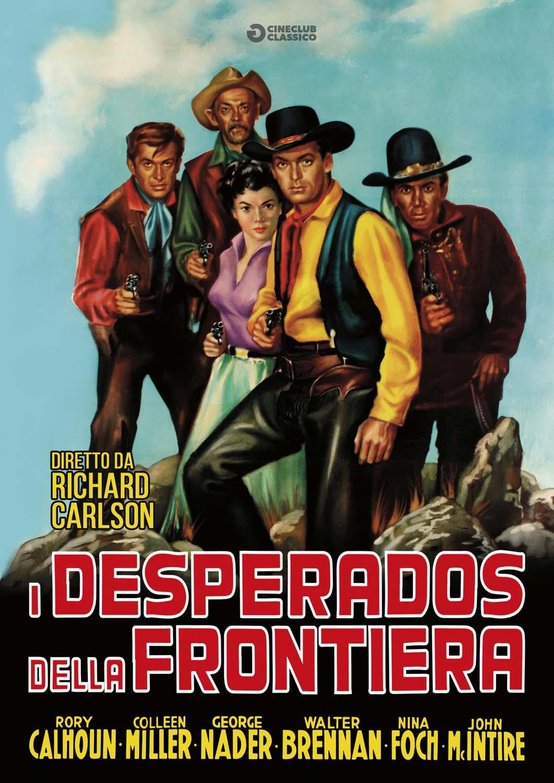 I DESPERADOS DELLA FRONTIERA (DVD)