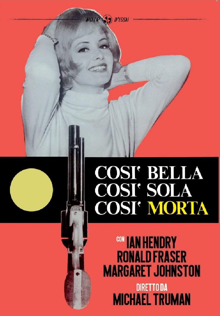 COSI' BELLA COSI' SOLA COSI' MORTA (DVD)