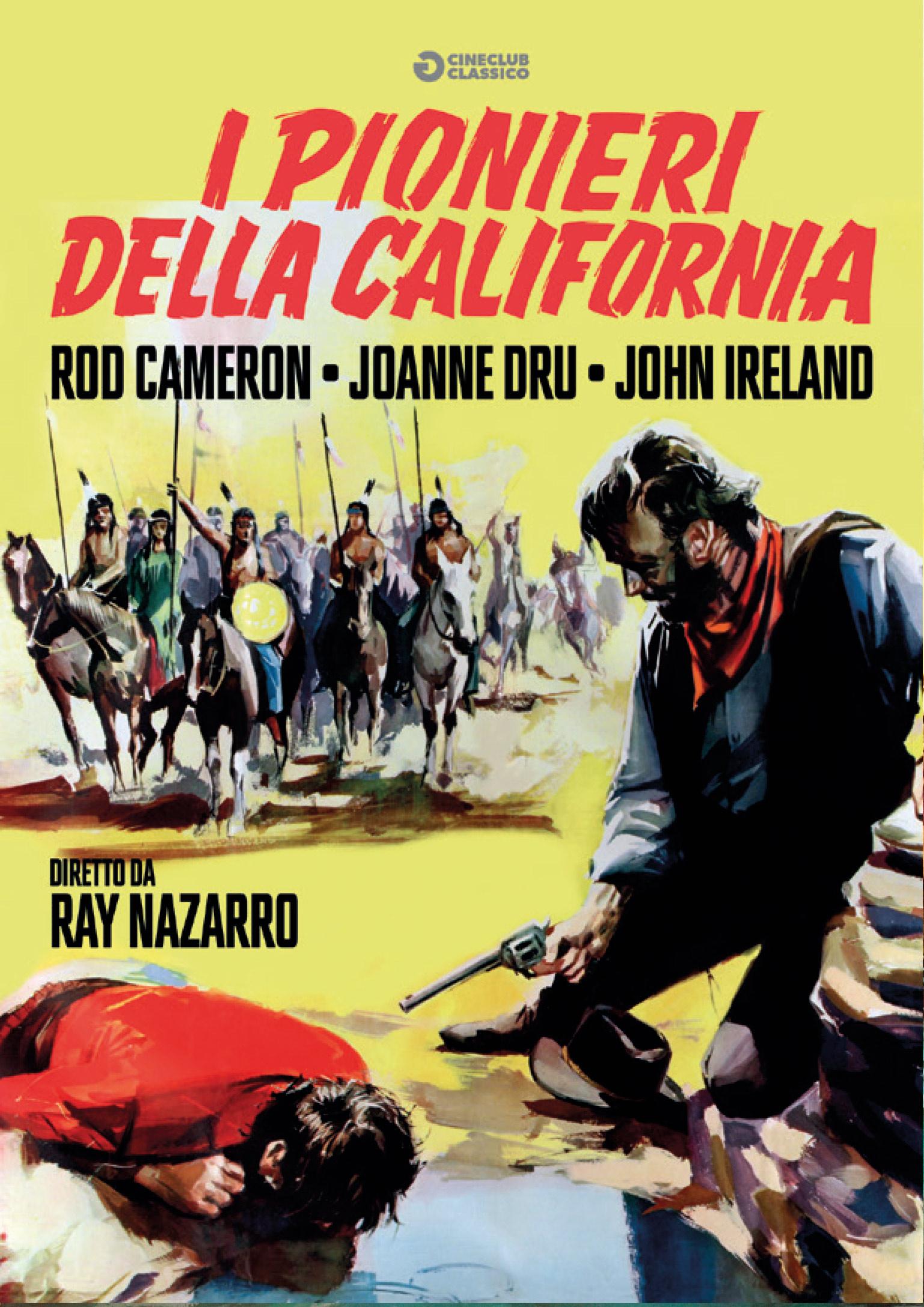 I PIONIERI DELLA CALIFORNIA (DVD)
