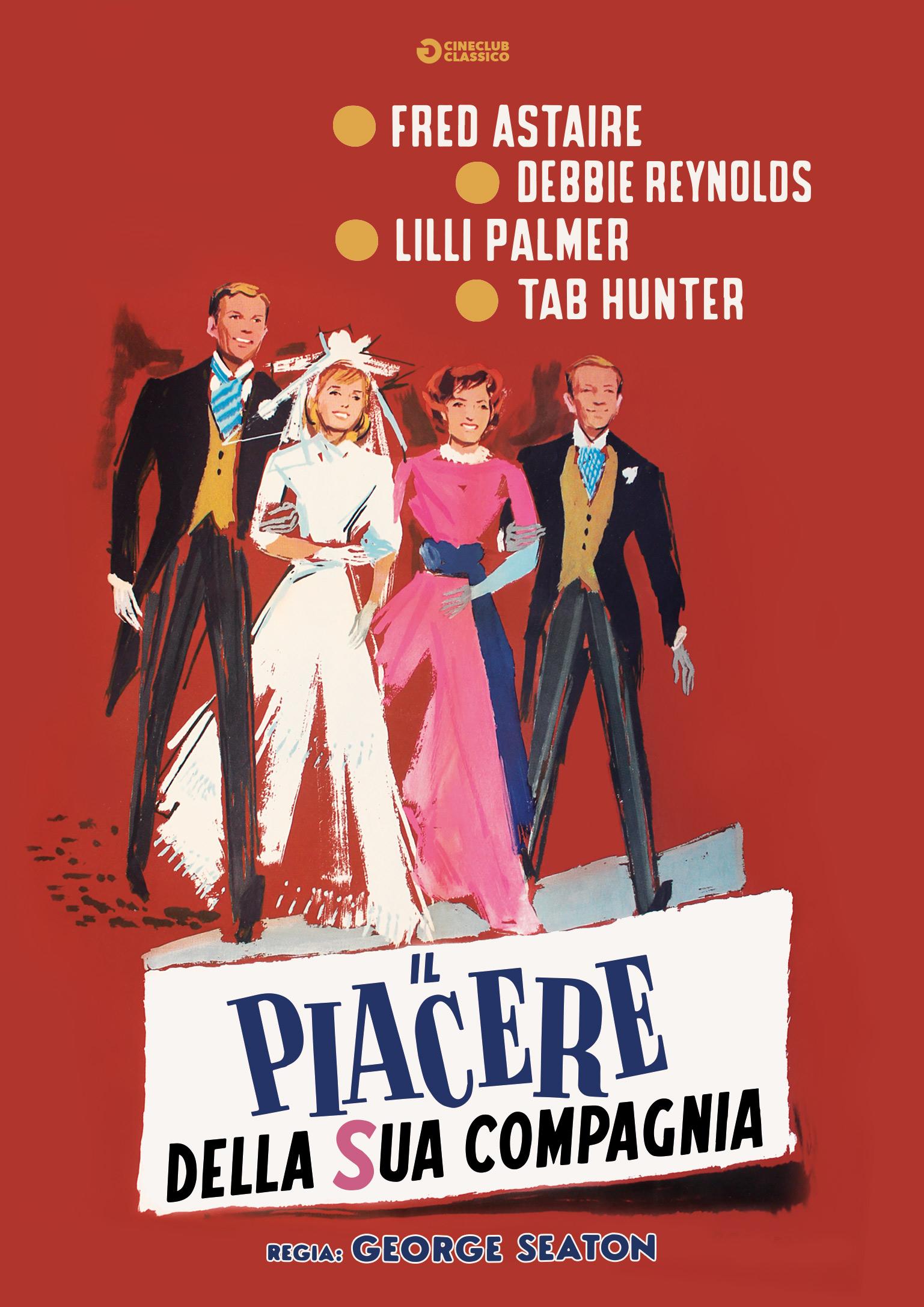 IL PIACERE DELLA SUA COMPAGNIA (DVD)