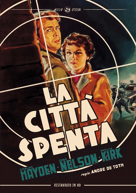 LA CITTA' E' SPENTA (RESTAURATO IN HD) (DVD)