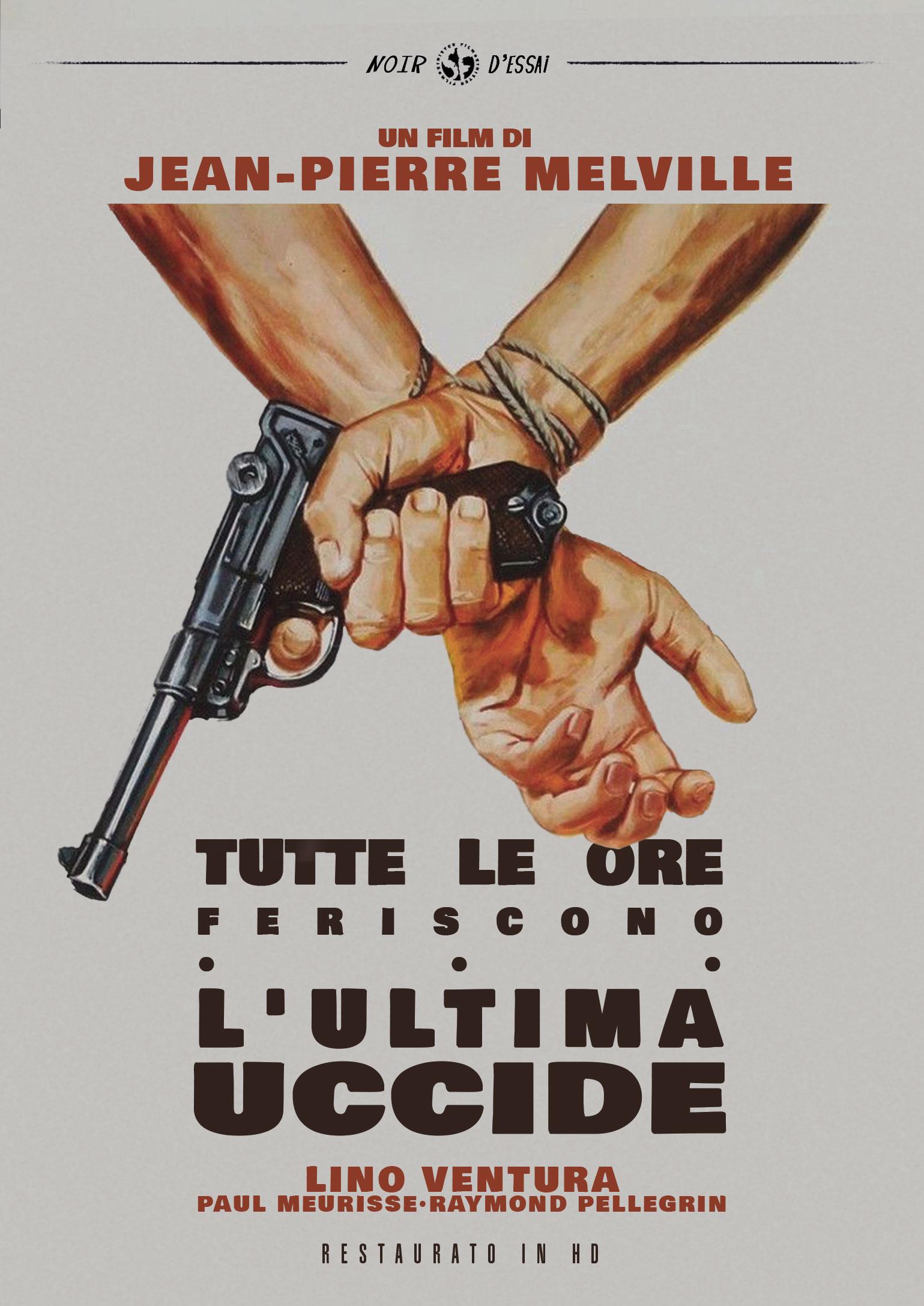 TUTTE LE ORE FERISCONO L'ULTIMA UCCIDE (RESTAURATO IN HD) (DVD)