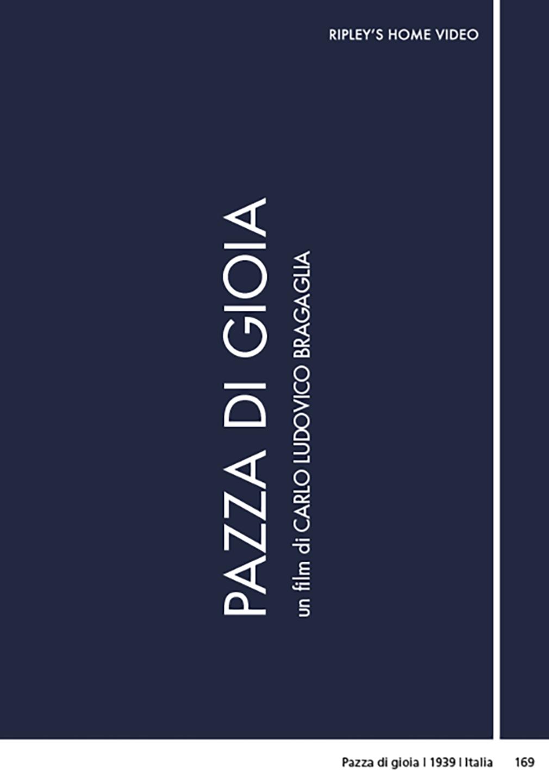 PAZZA DI GIOIA (DVD)