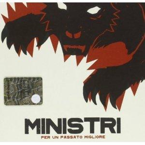 MINISTRI - PER UN PASSATO MIGLIORE (CD)