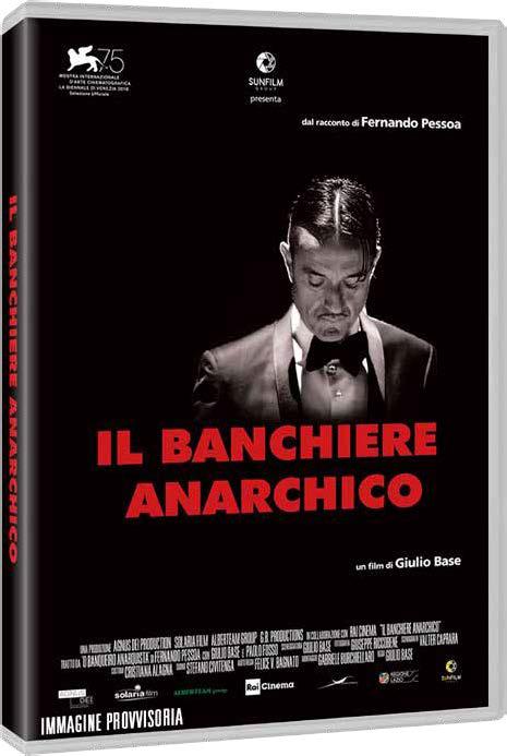 IL BANCHIERE ANARCHICO (DVD)