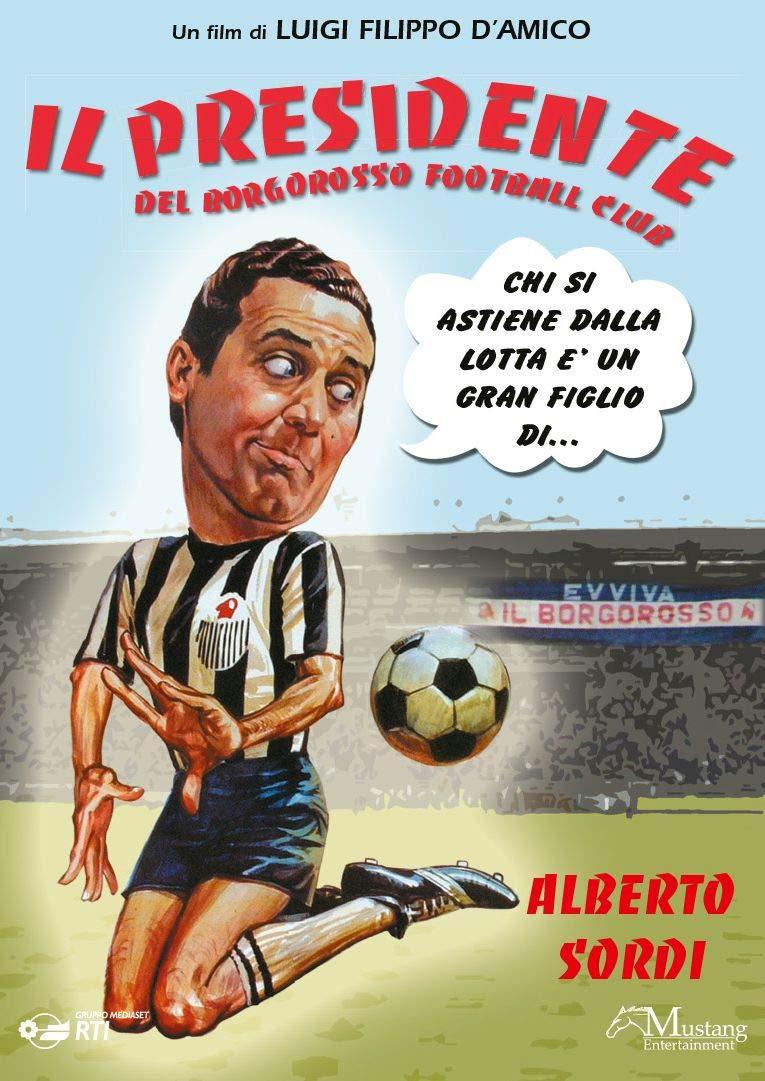 IL PRESIDENTE DEL BORGOROSSO FOOTBALL CLUB (DVD)