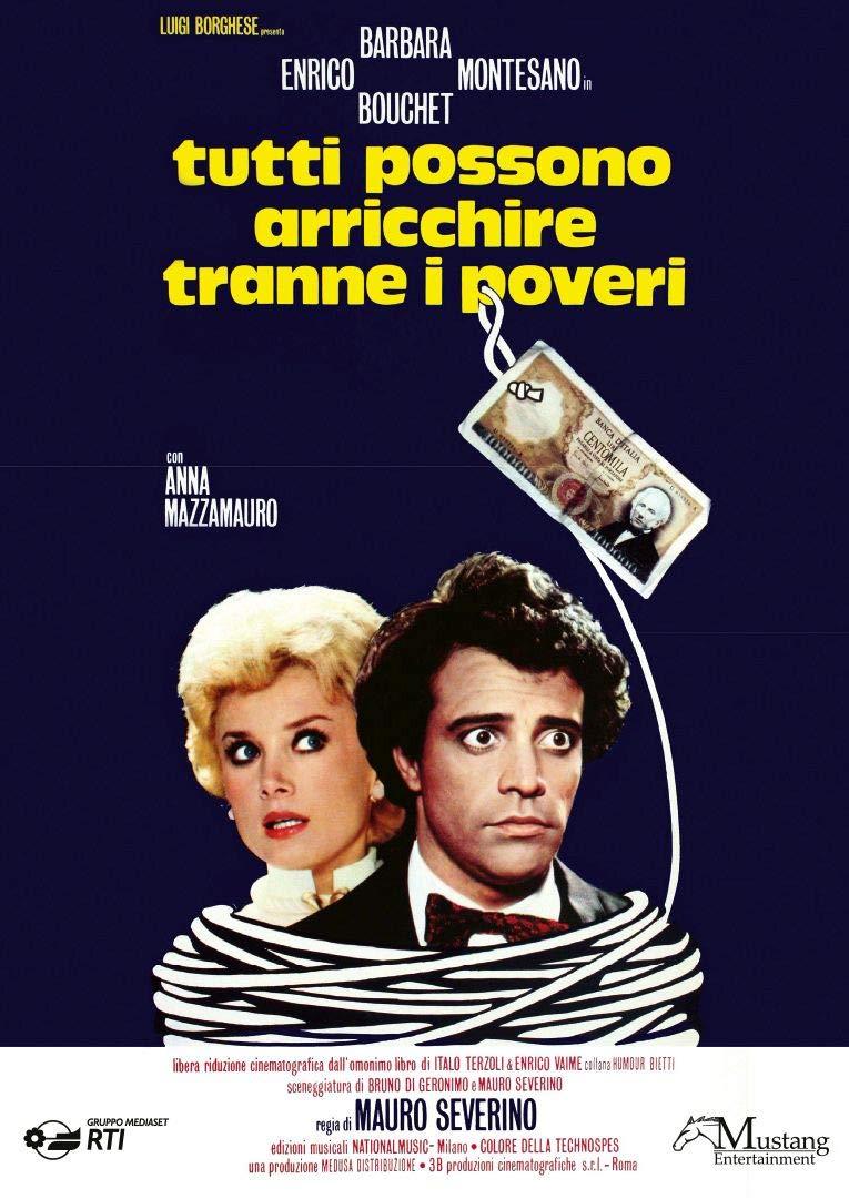 TUTTI POSSONO ARRICCHIRE TRANNE I POVERI (DVD)