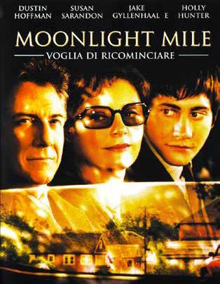 MOONLIGHT MILE - VOGLIA DI RICOMINCIARE (DVD)