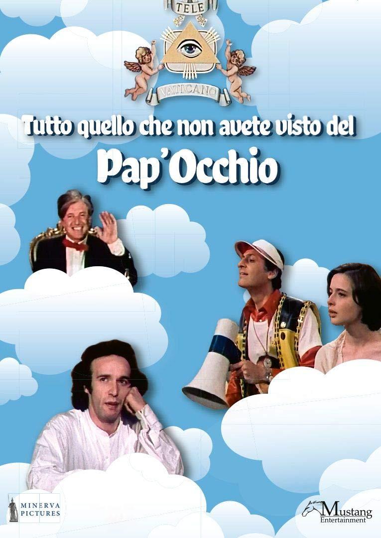 TUTTO QUELLO CHE NON AVETE VISTO DEL PAP'OCCHIO (DVD)