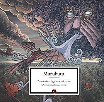 MURUBUTU - L'UOMO CHE VIAGGIA NEL VENTO (CD)