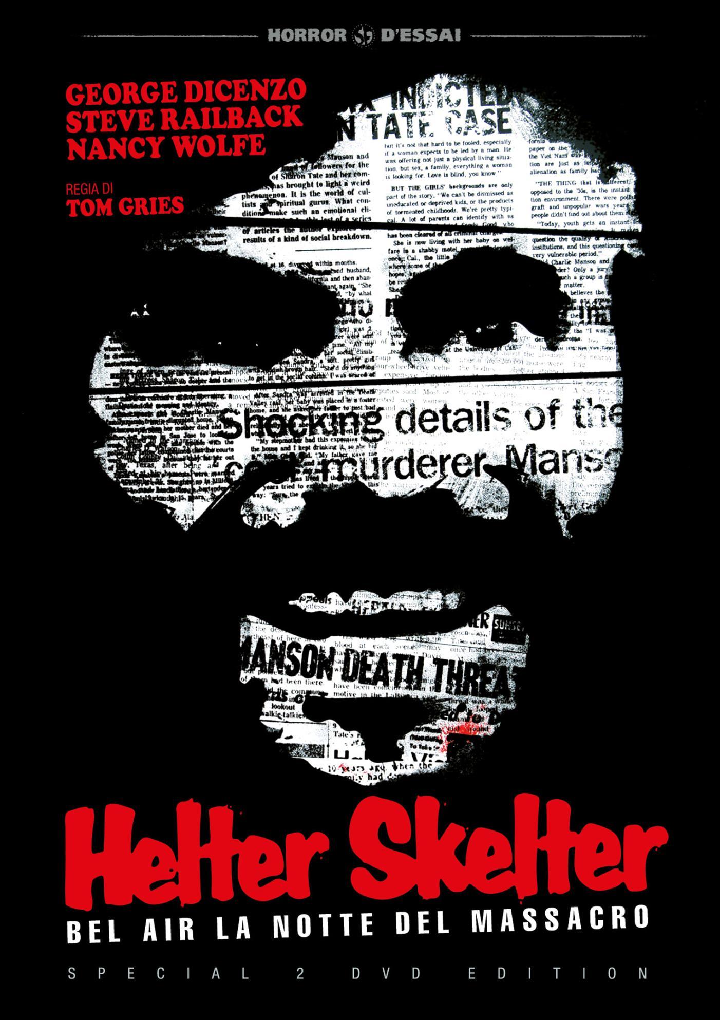 HELTER SKELTER - BEL AIR LA NOTTE DEL MASSACRO (SPECIAL EDITION)