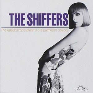 SHIFFERS - THE KALEDOSCOPIC DREAMS OF... (CD)