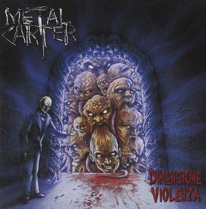 METAL CARTER - DIMENSIONE VIOLENZA (CD)