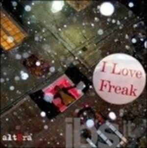 ALTERA - I LOVE FREAK (CD)