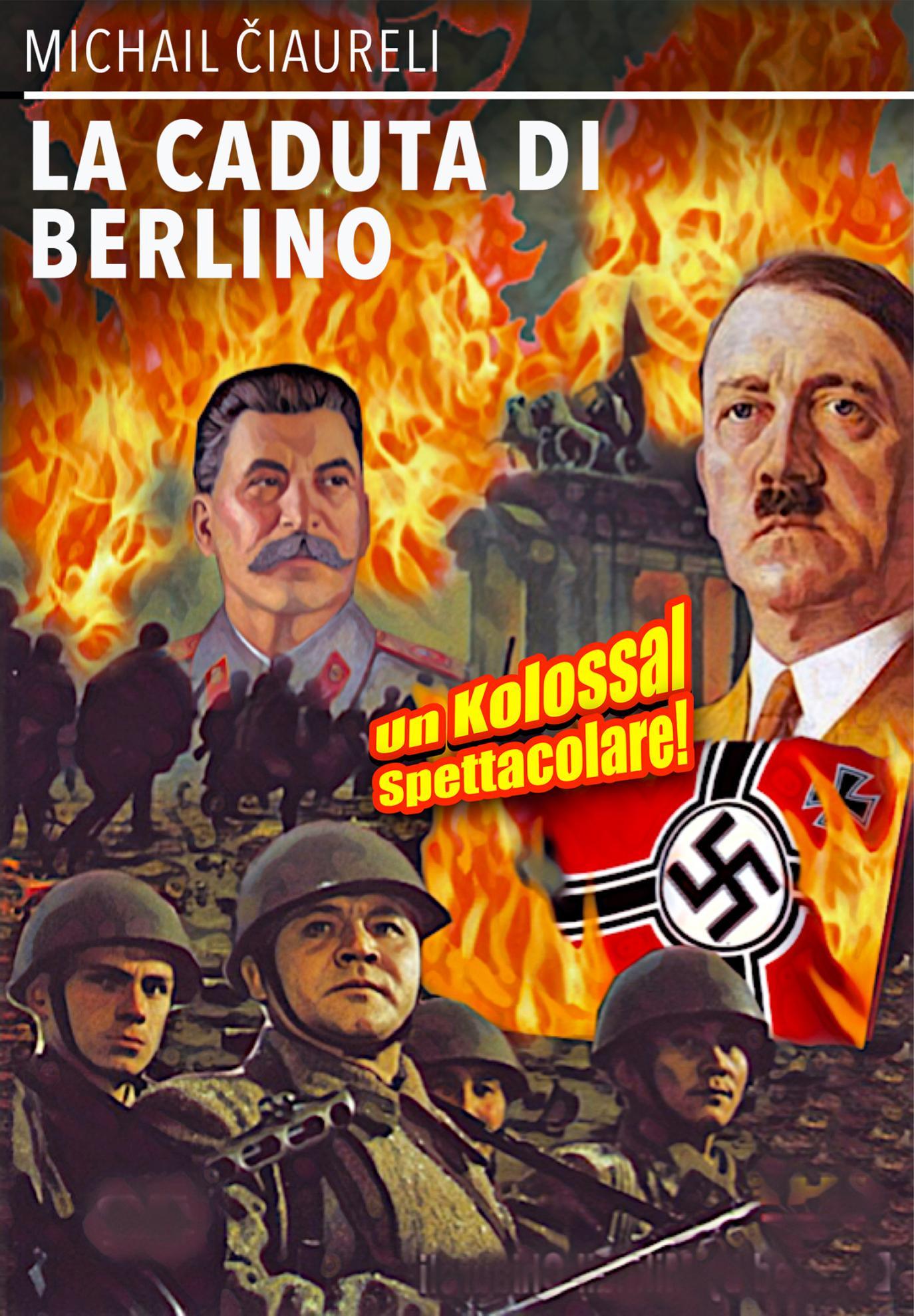 LA CADUTA DI BERLINO (DVD)