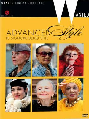 ADVANCED STYLE - LE SIGNORE DELLO STILE (DVD)