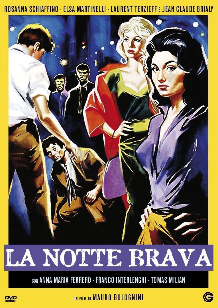 LA NOTTE BRAVA (DVD)