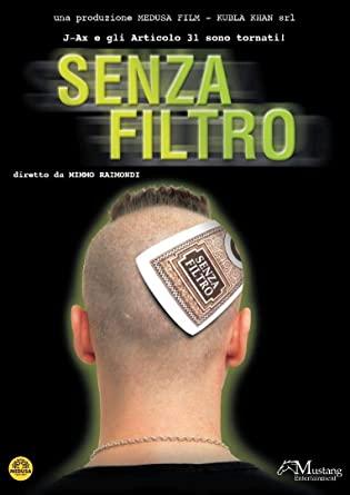 SENZA FILTRO (DVD)