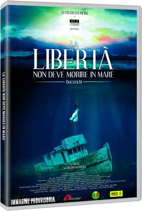 LA LIBERTA' NON DEVE MORIRE IN MARE (DVD)