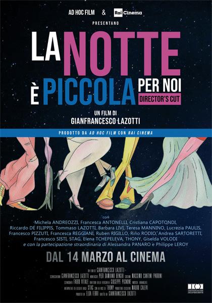 LA NOTTE E' PICCOLA PER NOI (DVD)