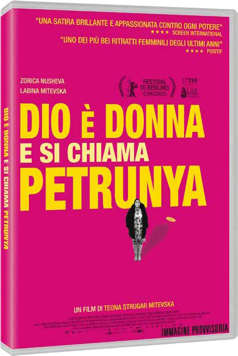 DIO E' DONNA E SI CHIAMA PETRUNYA (DVD)