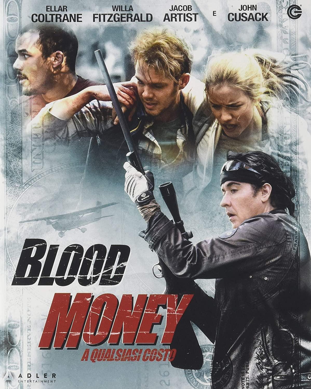 BLOOD MONEY: A QUALSIASI COSTO - BLU RAY