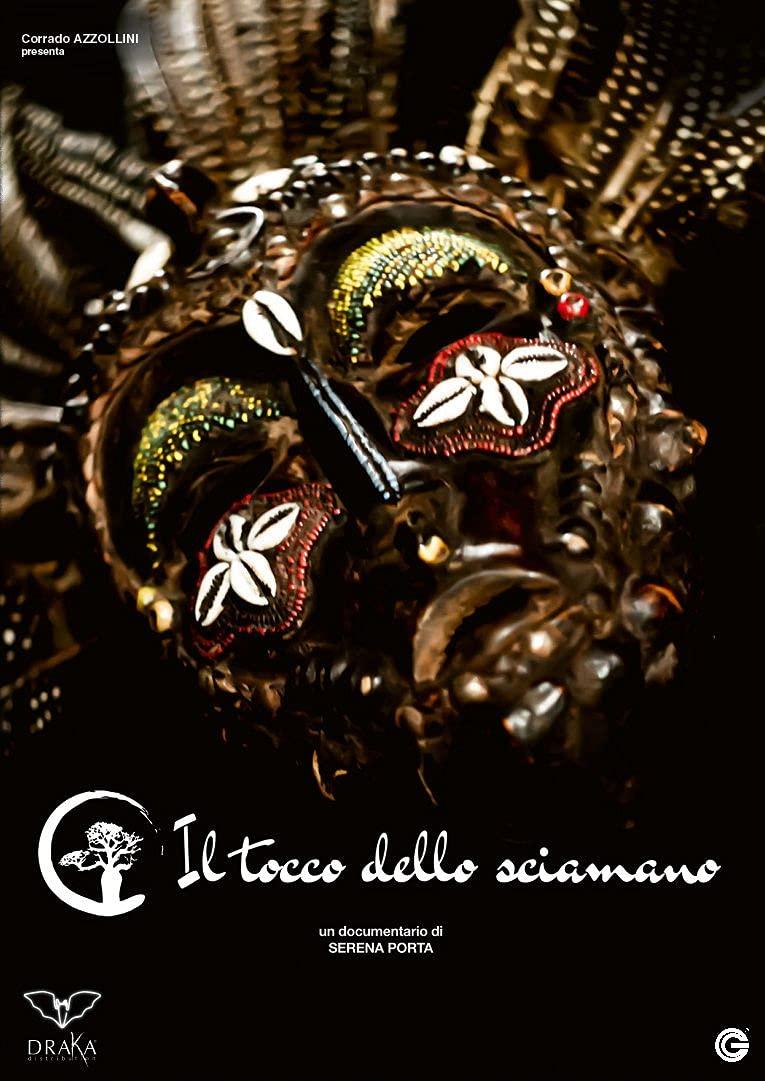 IL TOCCO DELLO SCIAMANO (DVD)