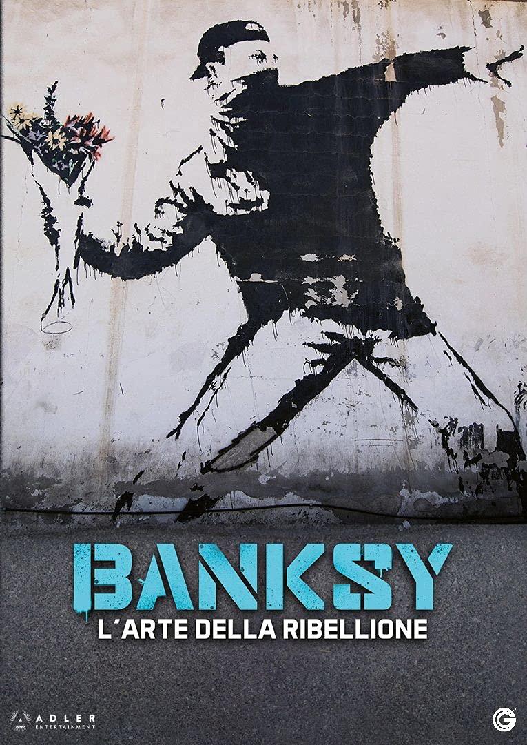 BANKSY - L'ARTE DELLA RIBELLIONE (DVD)