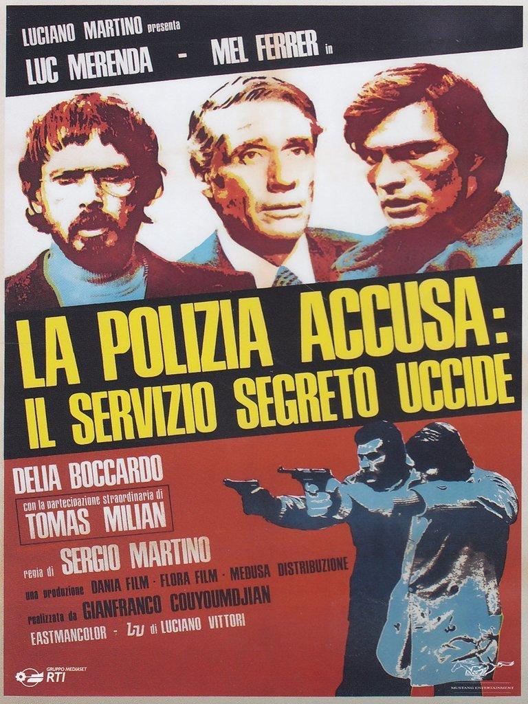 LA POLIZIA ACCUSA, IL SERVIZIO SEGRETO UCCIDE (DVD)
