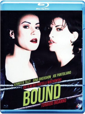 BOUND - TORBIDO INGANNO (BLU-RAY)