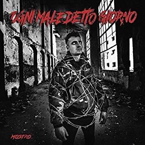 MOSTRO - OGNI MALEDETTO GIORNO -CD+TSHIRT (CD)