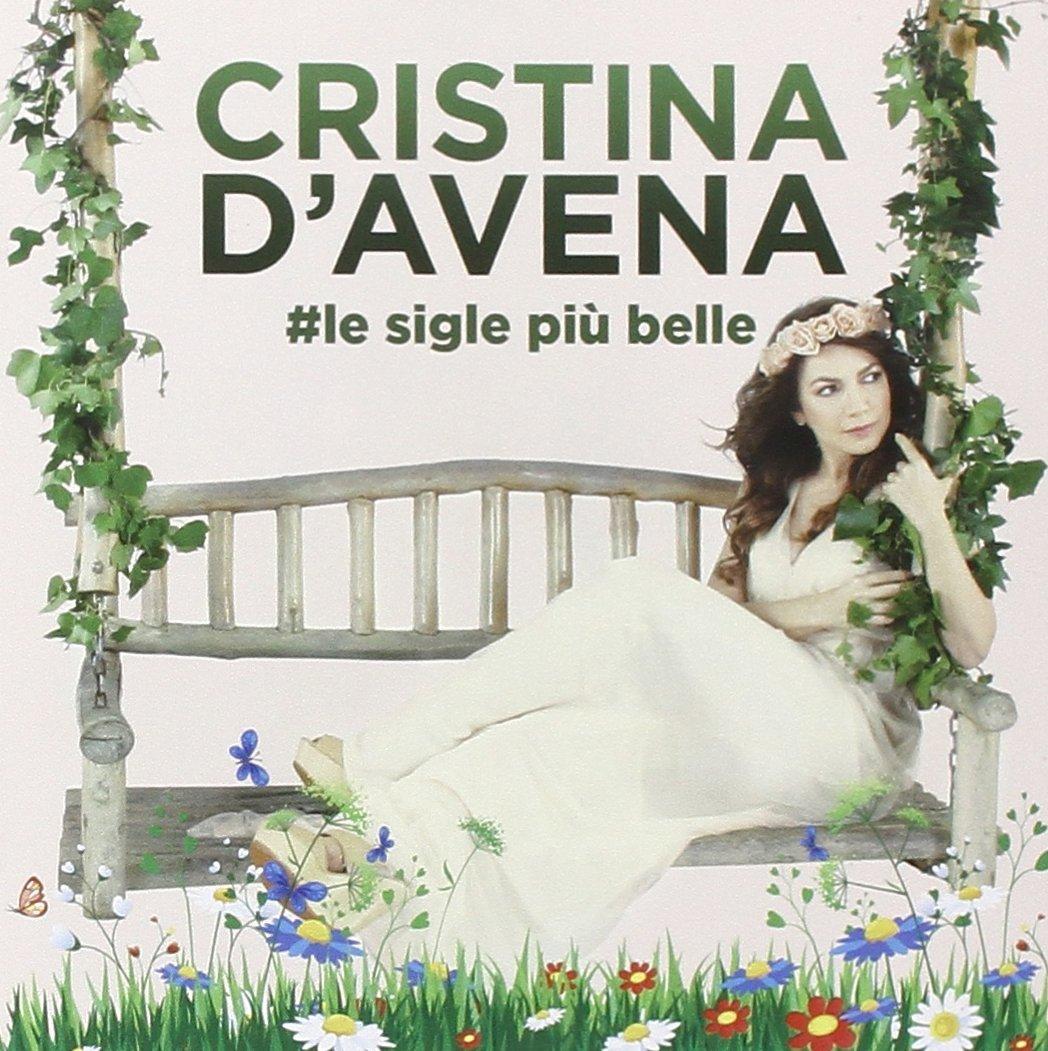 CRISTINA D'AVENA - LE SIGLE PIU' BELLE -2CD (CD)