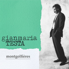 GIANMARIA TESTA - MONTGOLFIERES (LIMITED COLOURED VINYL EDITION)