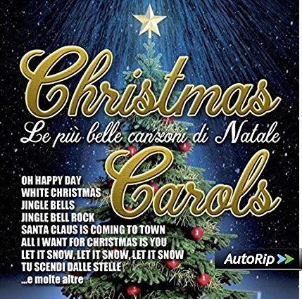 CHRISTMAS CAROLS LE PIU' BELLE CANZONI DI NATALE (CD)