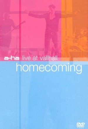 A-HA LIVE AT VALLHAL HOMECOMING (DVD)