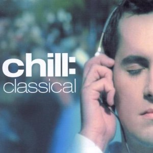 CHILL CLASSICAL (CD)
