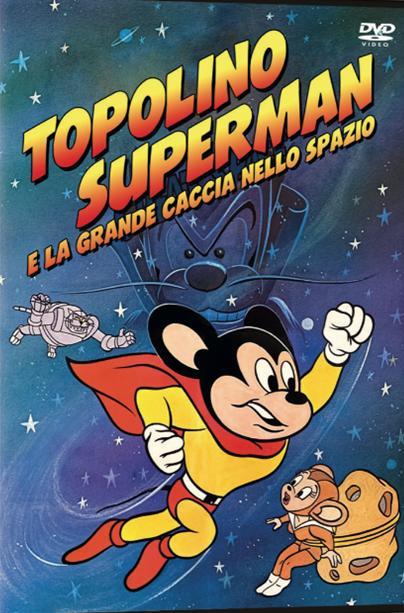 TOPOLINO SUPERMAN E LA GRANDE CACCIA NELLO SPAZZIO (DVD)