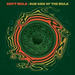 GOV'T MULE - DUB SIDE OF THE MULE -(DELUXE EDITION) (CD)