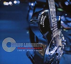 SONNY LANDRETH - RECORDED LIVE IN LAFAYETTE (2 CD) (CD)
