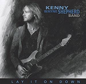 KENNY WAYNE SHEPHERD - LAY IT ON DOWN (CD)