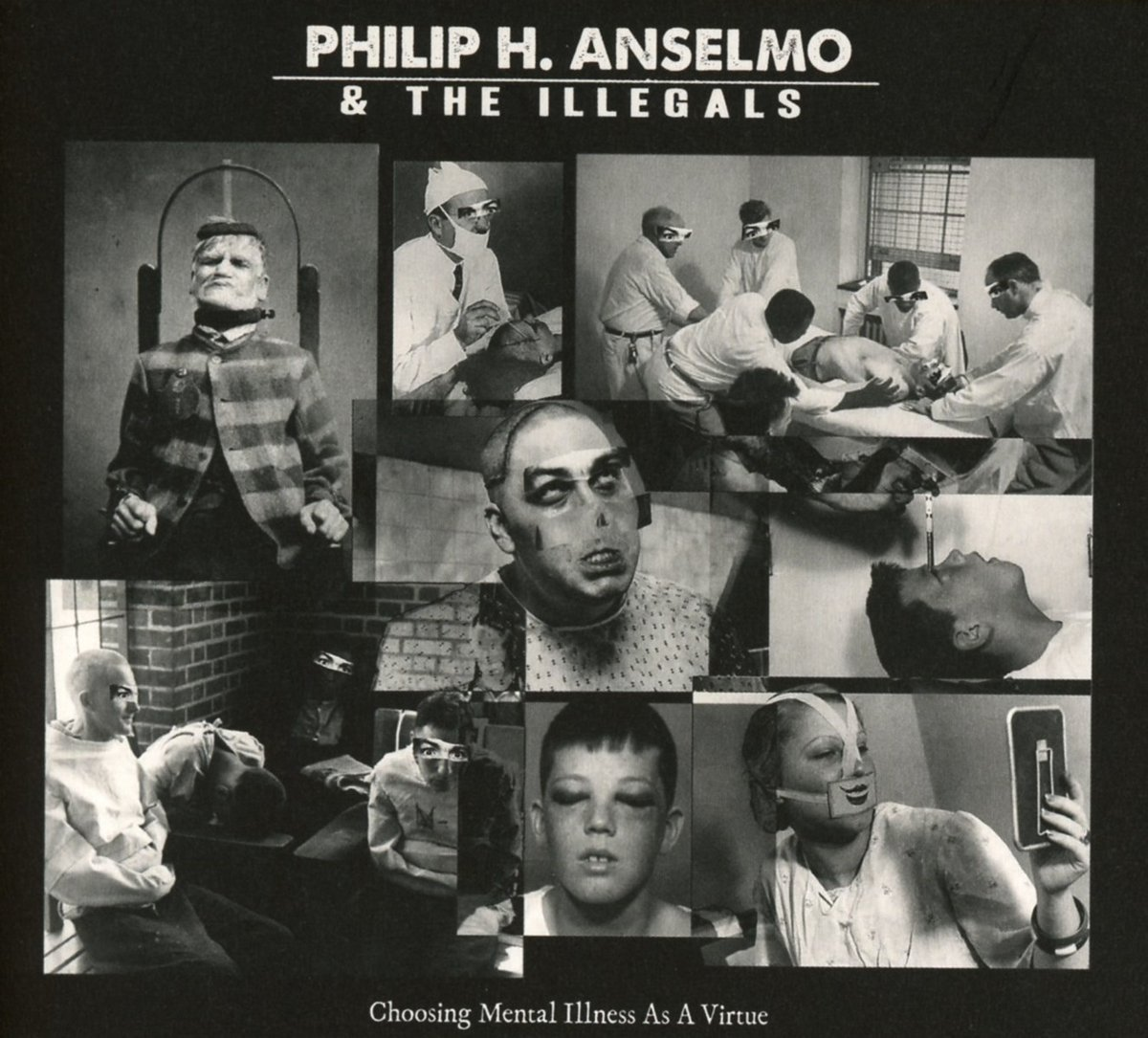 PHILIP H.ANSELMO - CHOOSING MENTAL ILLNESS AS A VIRTUE (CD)