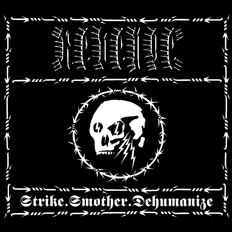 REVENGE - STRIKE.SMOTHER.DEHUMANIZE (CD)