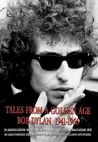 BOB DYLAN BOB DYLAN - TALES FROM A GOLDEN AGE 1941-1966 (DVD)
